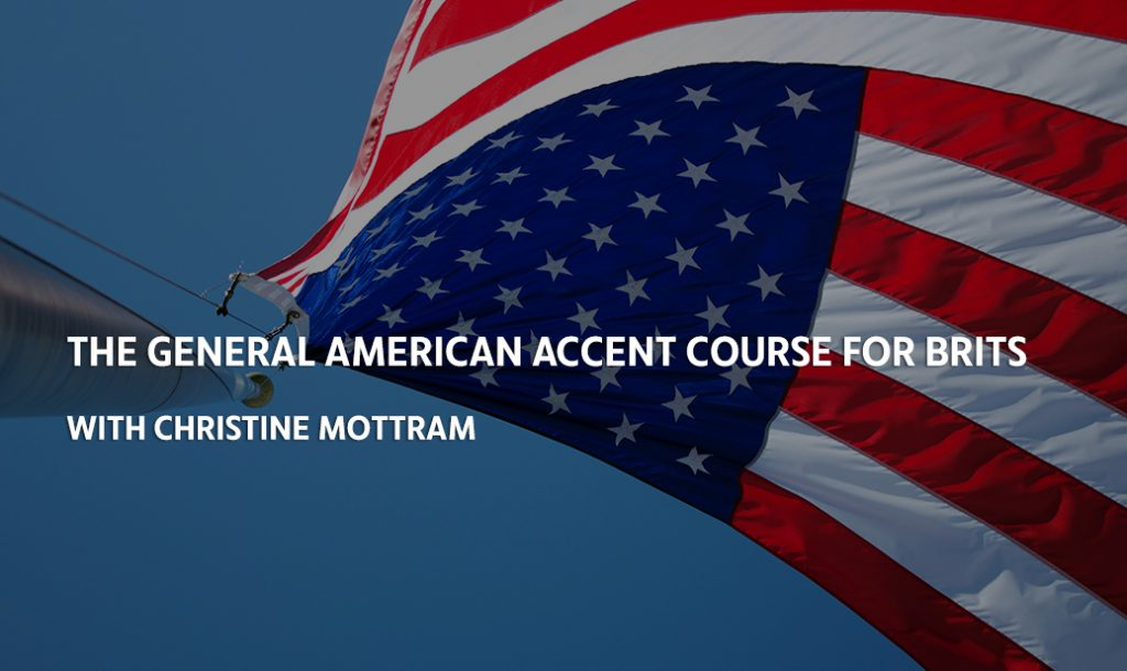 General American Accent Course for Brits